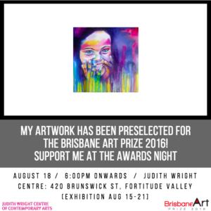 Brisbane Art Prize Finalist!!!